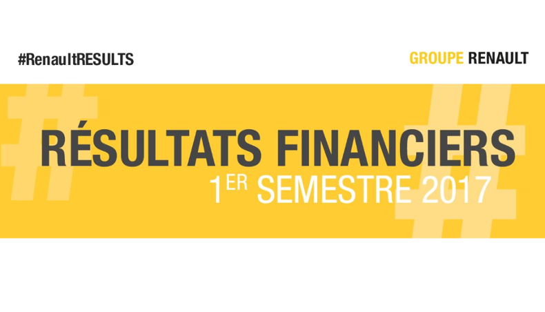 2017 - Groupe Renault - Resultats financiers S1 - Financial results H1