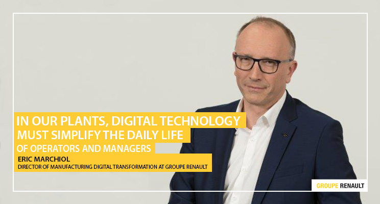 Eric Marchiol - Director of manufacturing digital transformation